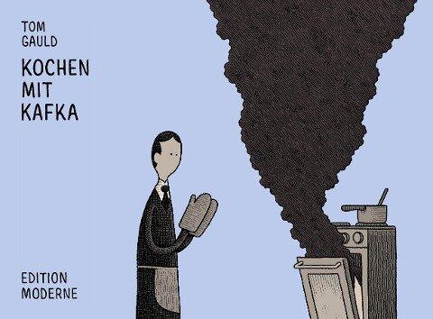 Kochen mit Kafka - Tom Gauld