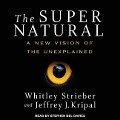 SUPER NATURAL D - Whitley Strieber, Jeffrey J. Kripal