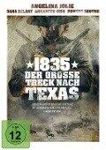 1835 - Der große Treck nach Texas -