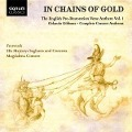 In Chains of Gold-Consort Anthems Vol.1 - Fretwork/His Majesty's Sagbutts & Cornetts/Mag. C.