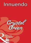 Innuendo (Mills & Boon Blaze) - Crystal Green