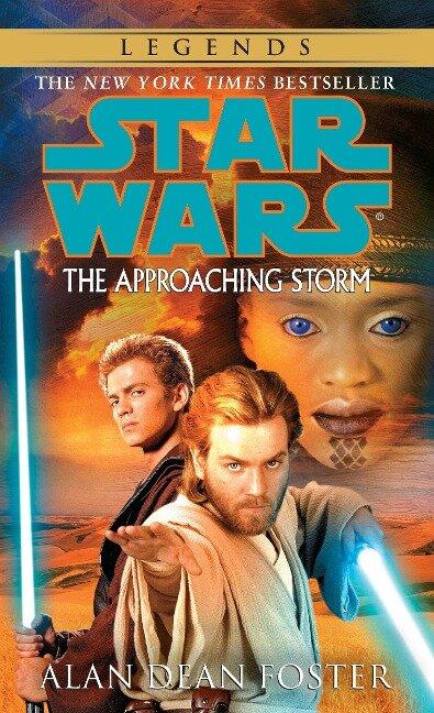 The Approaching Storm: Star Wars Legends - Alan Dean Foster