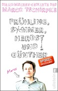 Frühling, Sommer, Herbst und Günther - Marco Tschirpke
