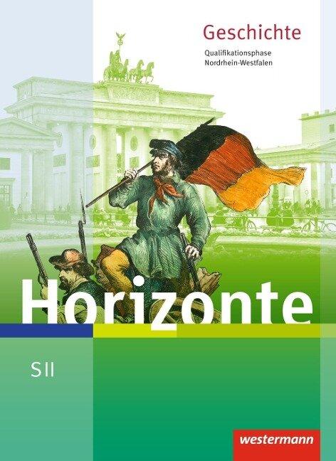 Horizonte. Schülerband. Qualifikationsphase. Nordrhein-Westfalen -
