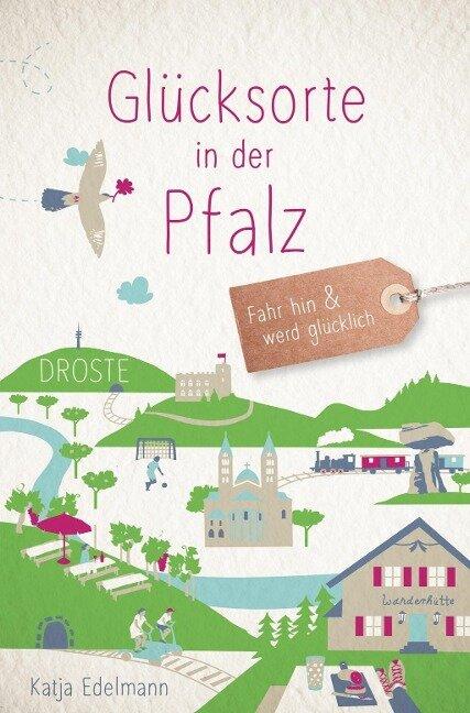 Glücksorte in der Pfalz