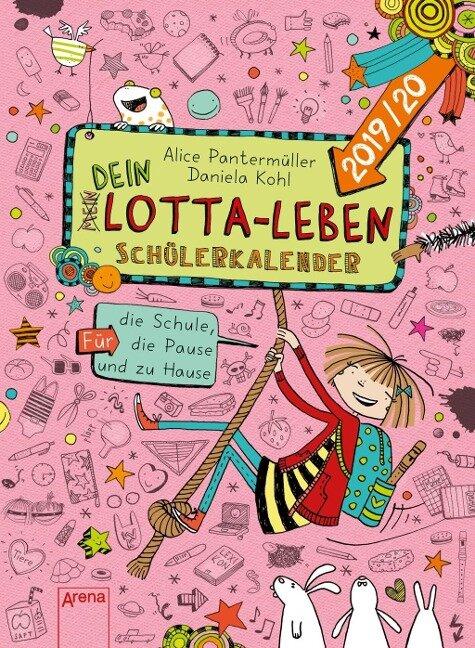 (Mein) Dein Lotta-Leben. Schülerkalender 2019/2020 - Alice Pantermüller