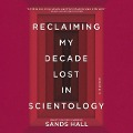 Flunk. Start.: Reclaiming My Decade Lost in Scientology -