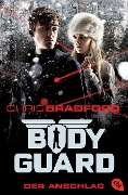 Bodyguard - Der Anschlag - Chris Bradford