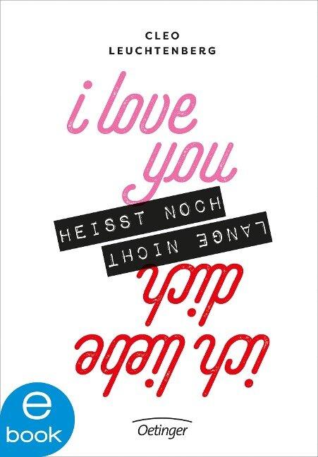 I love you heißt noch lange nicht Ich liebe dich - Cleo Leuchtenberg