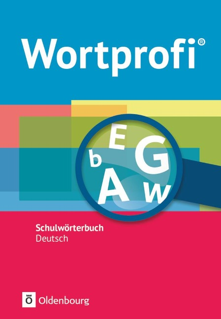 Wortprofi NEU allgemeine Ausgabe. Schulwörterbuch Deutsch - Susanne Billes, Kirstin Diemer, Holger Freese, Herbert Horn, Amelie Ihering