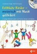 Fröhliche Kinder - motorisch mit Musik gefördert - Constanze Grüger, Henrik Sinapius