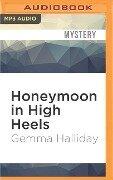 HONEYMOON IN HIGH HEELS M - Gemma Halliday