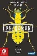 Pheromon 2: Sie sehen dich - Rainer Wekwerth, Thariot