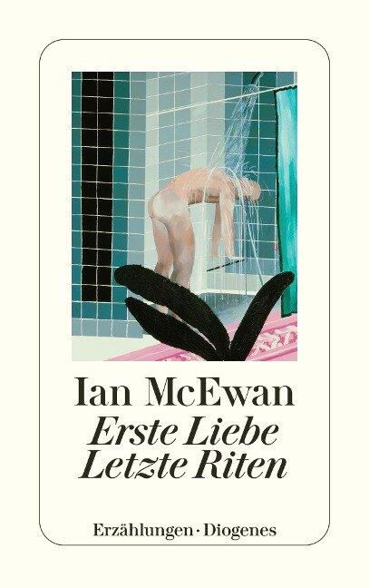 Erste Liebe - letzte Riten - Ian McEwan