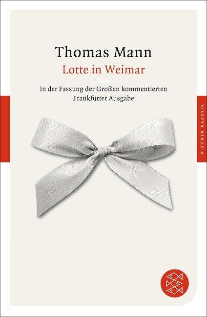 Lotte in Weimar - Thomas Mann