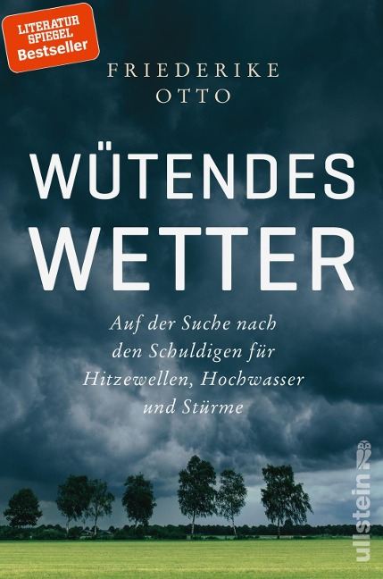 Wütendes Wetter - Friederike Otto, Benjamin von Brackel