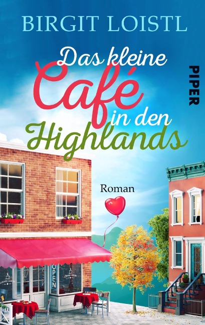 Das kleine Cafe in den Highlands - Birgit Loistl