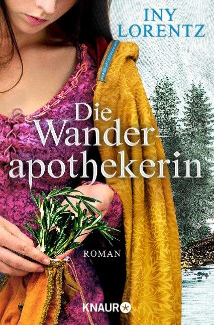Die Wanderapothekerin - Iny Lorentz