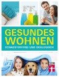 Gesundes Wohnen - Thomas Wieke