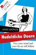 Nudeldicke Deern - Anke Gröner