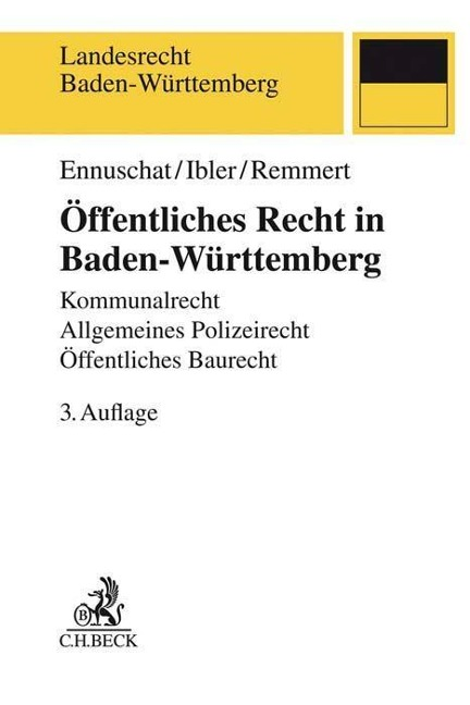 Öffentliches Recht in Baden-Württemberg - Jörg Ennuschat, Martin Ibler, Barbara Remmert