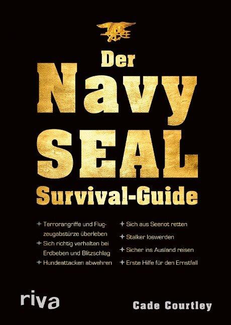 Der Navy-SEAL-Survival-Guide - Cade Courtley