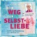 Dein Weg zur Selbstliebe - Hörbuch - Robert Betz