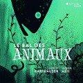 Le Bal Des Animaux/A Musical Bestiary - Sophie/Asti Karthaeuser