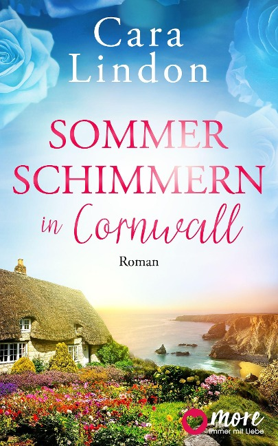 Sommerschimmern in Cornwall - Cara Lindon