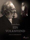 Ein Volksfeind - Henrik Ibsen