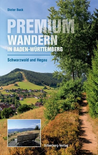 Premiumwandern in Baden-Württemberg. Schwarzwald und Hegau