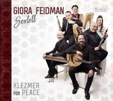 Klezmer for Peace - Giora Sextett Feidman