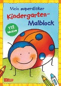 Mein superdicker Kindergarten-Malblock -