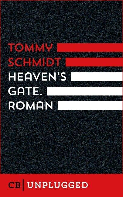 Heaven's Gate - Tommy Schmidt