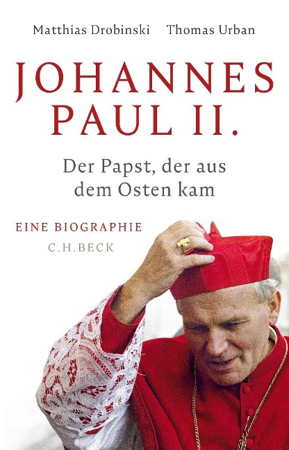 Johannes Paul II. - Matthias Drobinski, Thomas Urban