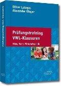 Prüfungstraining VWL-Klausuren - Oliver Letzgus, Alexander Rieger