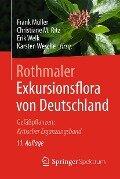 Rothmaler - Exkursionsflora von Deutschland -