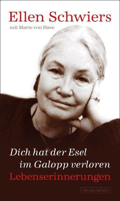Dich hat der Esel im Galopp verloren - Ellen Schwiers, Marte von Have
