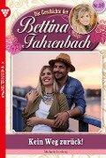 Bettina Fahrenbach 69 - Liebesroman - Michaela Dornberg