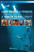 One Night in Dublin: Tribute to Phil Lynott - Gary Moore