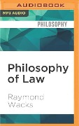 Philosophy of Law: A Very Short Introduction - Raymond Wacks