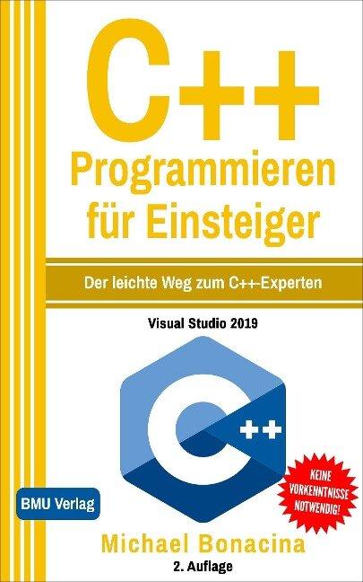 C++ Programmieren für Einsteiger - Michael Bonacina