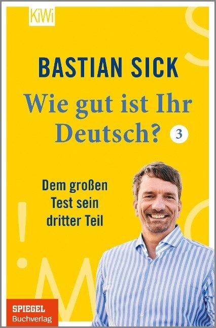 Wie gut ist Ihr Deutsch? 3 - Bastian Sick