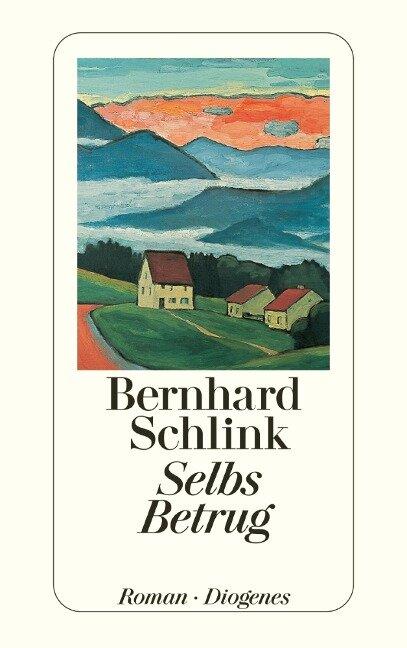 Selbs Betrug - Bernhard Schlink