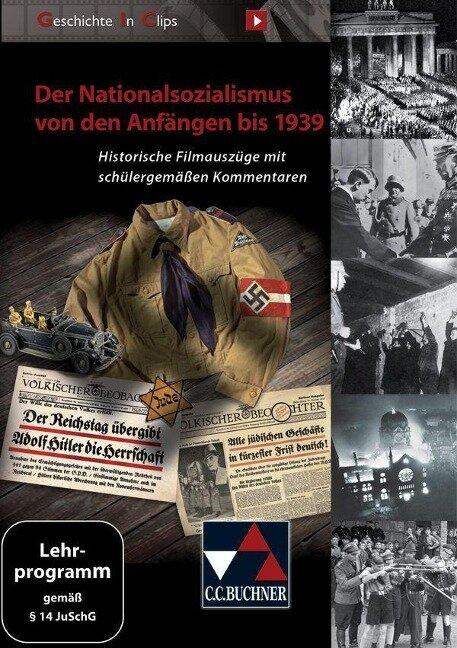 Geschichte In Clips - Der Nationalsozialismus -
