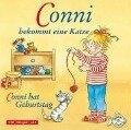 Conni bekommt eine Katze / Conni hat Geburtstag - Liane Schneider
