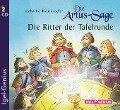 Die Artus-Sage. Die Ritter der Tafelrunde - Katharina Neuschaefer
