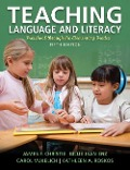 Teaching Language and Literacy - James F. Christie, Billie Jean Enz, Carol Vukelich, Kathleen A. Roskos