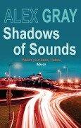 Shadows of Sounds - Alex Gray