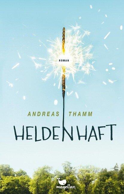 Heldenhaft - Andreas Thamm